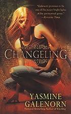 Changeling by Yasmine Galnorn