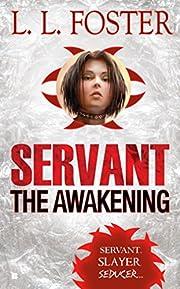The Awakening de L.L. Foster