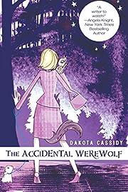 The Accidental Werewolf de Dakota Cassidy