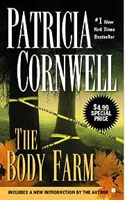 The Body Farm (Kay Scarpetta) par Patricia…