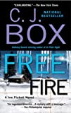 Free Fire (2007) (Book) written by C. J. Box