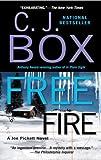 Free Fire (2007) (Book) written by C. J. Box