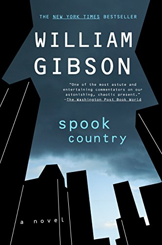 Spook Country (Blue Ant), Gibson, William