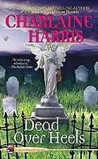Dead Over Heels (Aurora Teagarden Mysteries,…