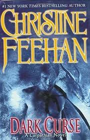 Dark Curse - A Carpathian Novel de Christine…