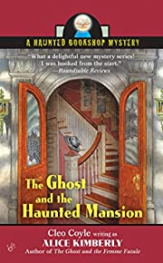 The Ghost and the Haunted Mansion (Haunted…
