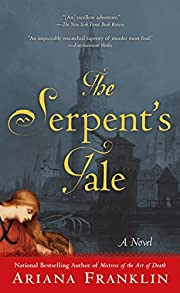 The Serpent's Tale (A Mistress of the Art of…
