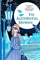 The Accidental Human (The Accidental Series,…