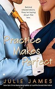 Practice Makes Perfect por Julie James