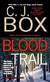 Blood Trail (2008) (Book) written by C. J. Box