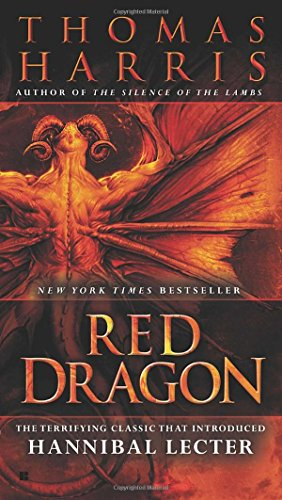 Red Dragon written by Thomas Harris part of Hannibal Lecter