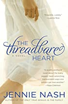 The Threadbare Heart by Jennie Nash