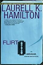 Flirt by Laurell K. Hamilton