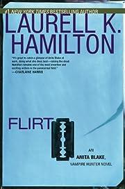 Flirt (Anita Blake, Vampire Hunter, Book 18)…