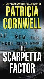 The Scarpetta Factor de Patricia Cornwell
