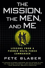 The Mission, the Men, and Me: Lessons from a…
