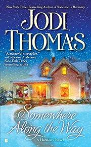 Somewhere Along the Way av Jodi Thomas