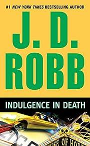Indulgence in Death por J. D. Robb