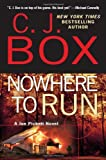 Nowhere to Run (2010) (Book) written by C. J. Box