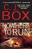 Nowhere to Run (2010) (Book) written by C. J. Box