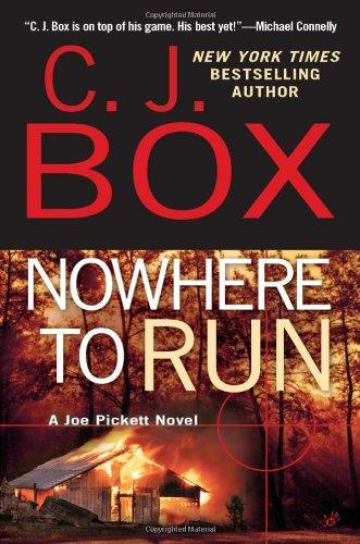 Nowhere to Run written by C. J. Box part of Joe Pickett