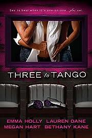 Three to Tango – tekijä: Emma Holly