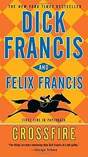 Crossfire de Dick Francis