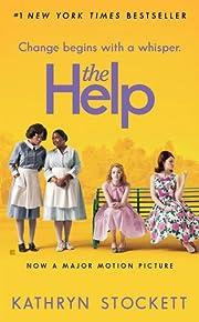 The Help. Movie Tie-In by Kathryn Stockett