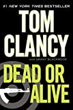 Dead or Alive (2010) (Book) written by Tom Clancy