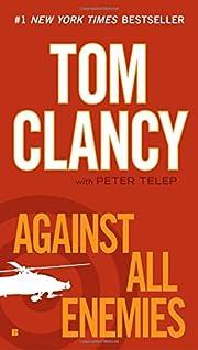 Against All Enemies de Tom Clancy