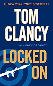 Locked On by Mark Greaney