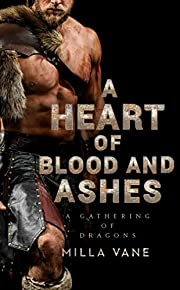 A Heart of Blood and Ashes (A Gathering of…