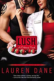 Lush (A Delicious Novel) – tekijä: Lauren…