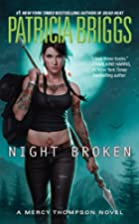 Night Broken (A Mercy Thompson Novel) by…