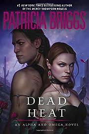 Dead Heat: An Alpha and Omega Novel af…