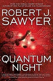Quantum Night – tekijä: Robert J. Sawyer