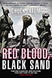 Red Blood, Black Sand (1995) (Book) written by Chuck Tatum