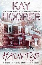 Haunted (A Bishop/SCU Novel) by Kay Hooper