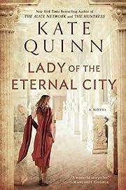 Lady of the Eternal City af Kate Quinn