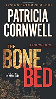 The Bone Bed: Scarpetta (Book 20) av…