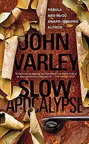 Slow Apocalypse av John Varley