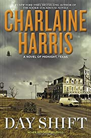Day Shift (Midnight, Texas) de Charlaine…