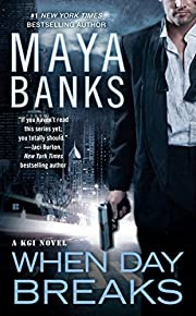 When Day Breaks (A KGI Novel 9) por Maya…