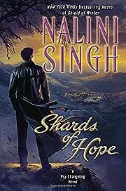 Shards of Hope: A Psy-Changeling Novel…