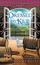 Dressed To Kilt by Hannah Reed