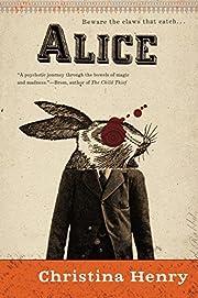 Alice de Christina Henry