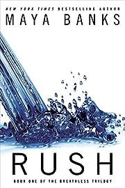 Rush (Breathless) af Maya Banks
