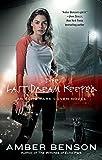 The last dream keeper / Amber Benson