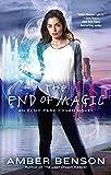 The end of magic / Amber Benson