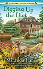 Digging Up the Dirt (A Southern Ladies…